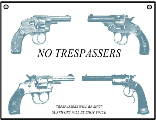 No Trespassers Warning Vintage Revolvers Retro Metal Sign For Indoor or Outdoor