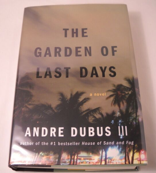The Garden of Last Days - SIGNED by Andre Dubus III - 1st  1st (B287)