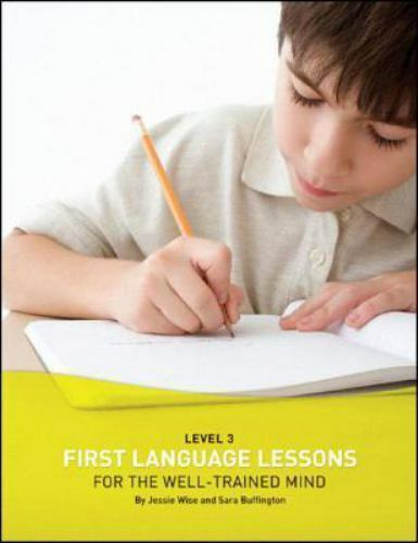 First Language Lessons Level 3 Workbook; Well-Trained Mind