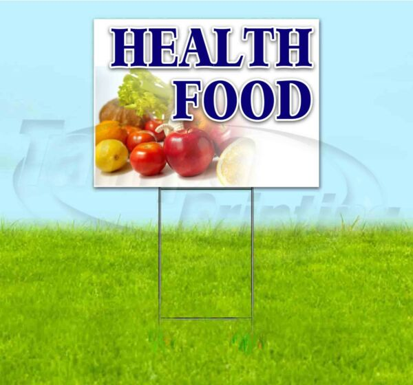 HEALTH FOOD 18x24 Yard Sign WITH STAKE Corrugated Bandit USA BUSINESS PRODUCE