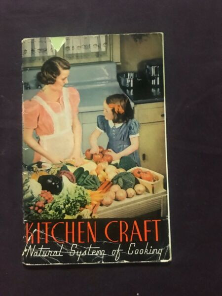 Kitchen Kraft Natural System of Cooking 1945 $9.50