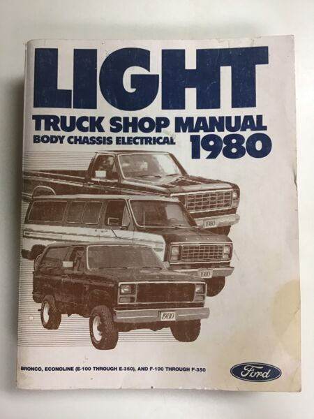 1980 Ford Light Truck Shop Manual Body Chassis Electrical
