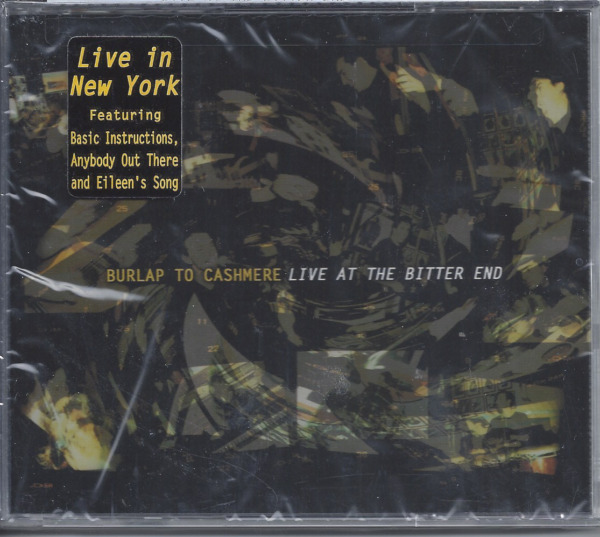 Burlap To Cashmere Live At The Bitter End CD Brand New Factory Sealed