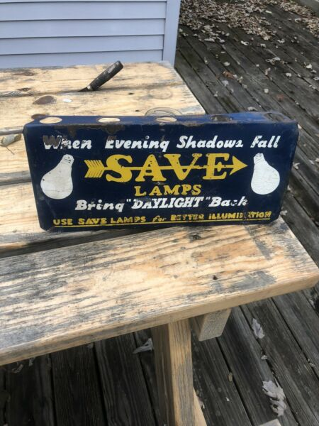 "Vintage Rare Save Lamps ""bring Daylight Back"" Rack Sign Rare HTF GAS OIL SODA"