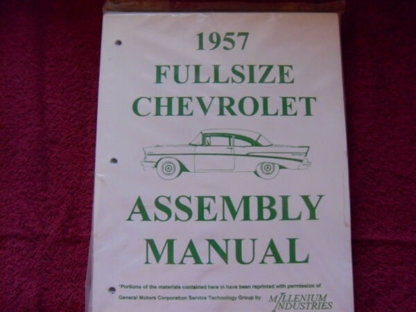 1957 57 CHEVY CHEVROLET BELAIR 210 150 ASSEMBLY MANUAL