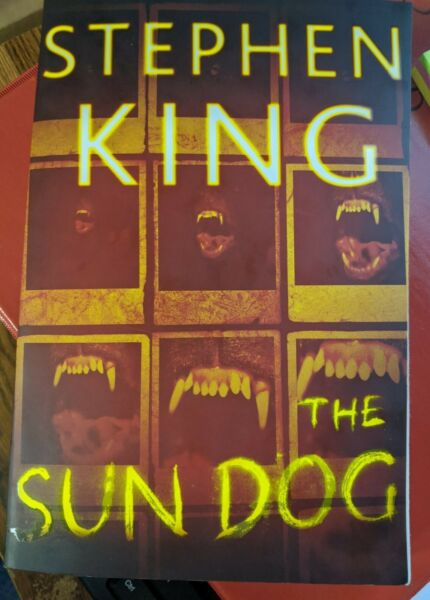STEPHEN KING quot;THE SUN DOGquot; LIKE NEW ONE OWNER READ ONCE ANOTHER GREAT READ $10.00
