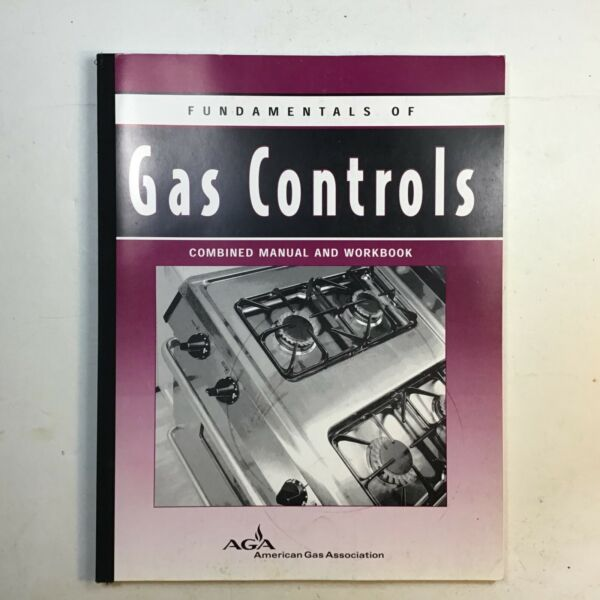 AGA XH0205 Fundamentals of Gas Controls Combined Manual and Workbook Technical $125.00
