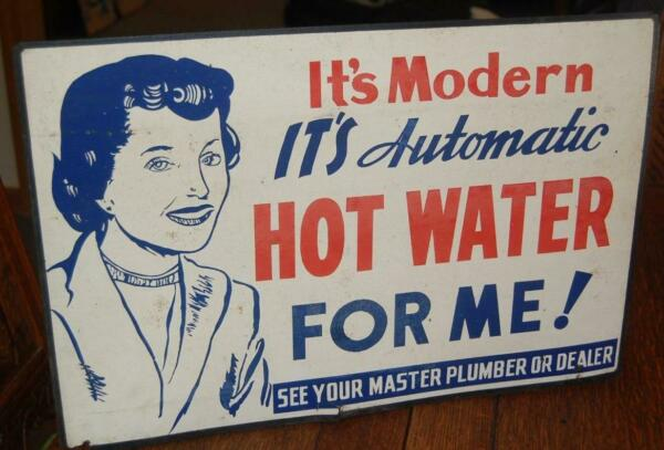 RARE VINTAGE MODERN AUTOMATIC HOT WATER PLUMBER STORE ADVERTISING CARDBOARD SIGN $139.95