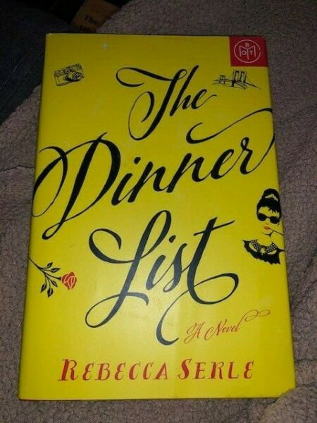 The Dinner List by Rebecca Serle 2018 Hardcover