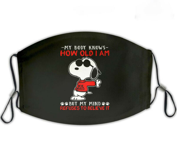 Funny Snoopy Dog To Believe It Face Mask $14.99