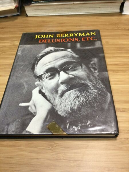 Delusions Etc. John Berryman 1st Edition Poems First Printing Poetry Classic $13.99