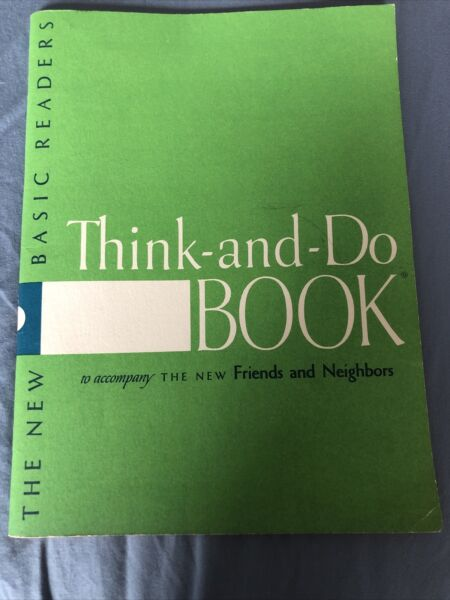 Vintage TEACHERS EDITION 1956 THINK AND DO Work BOOK Reader DICK and JANE $29.99