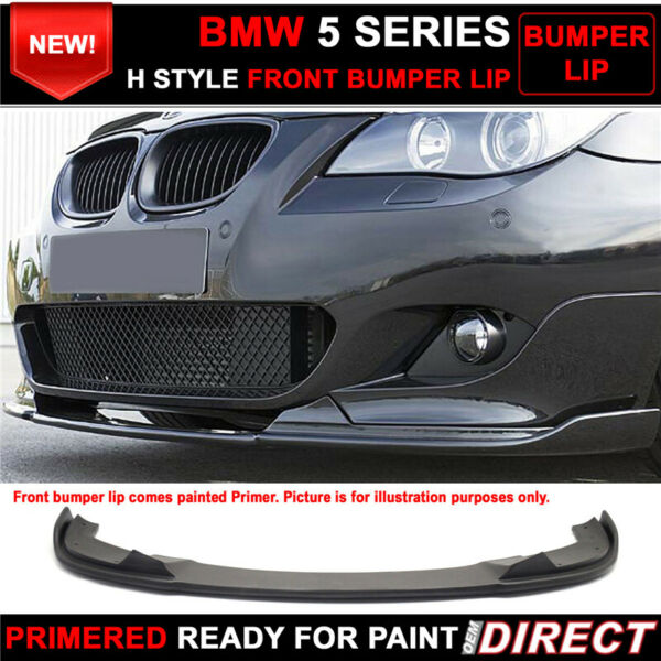 For 04-10 BMW E60 5 Series M Sport H Style Front Bumper Lip - PU