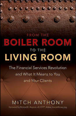 From the Boiler Room to the Living Room: The Financial Services Revolution and W