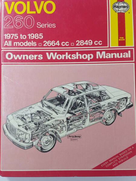 Haynes 400 Manual for Volvo 260 Series All Models 2664cc & 2849cc 1975 to 1985
