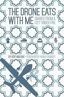 Drone Eats With Me, The, Foreword by Noam Chomsky 1905583710
