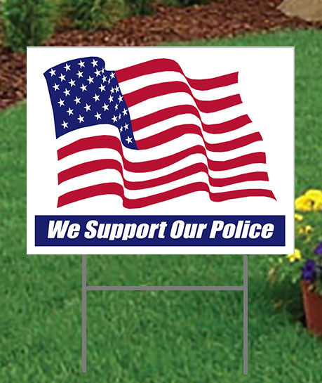 We Support Our Police Large 24quot; x 18quot; Outdoor Yard Sign 2 sided Show Support $12.99