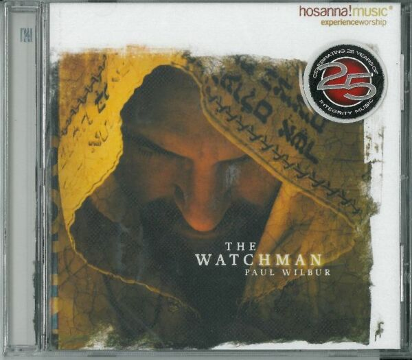 The Watchman - Paul Wilbur (CD, Integrity Music - Hosanna! Music)