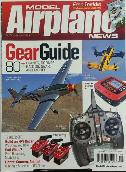 Model Airplane News August 2017 Gear Guide Planes Drones Radios FREE SHIPPING sb