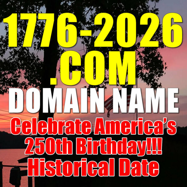 1776-2026.com DOMAIN NAME Celebrate America's 250th Birthday!