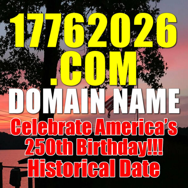 17762026.com DOMAIN NAME Celebrate America's 250th Birthday!