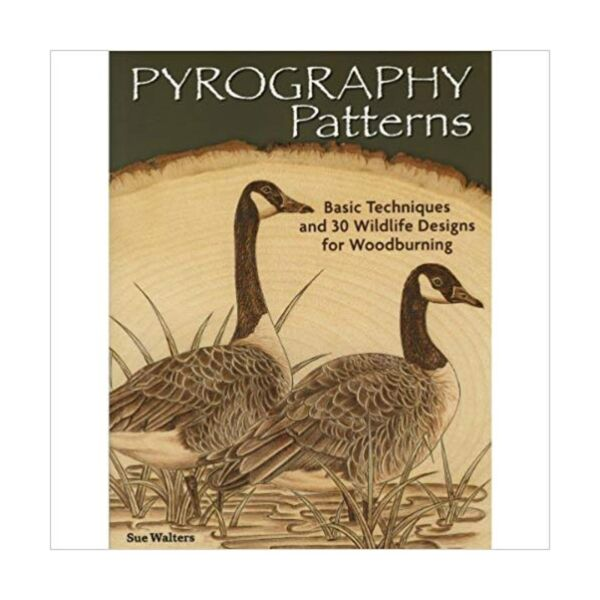 Pyrography Patterns: Basic Techniques and 30 Wildlife Designs