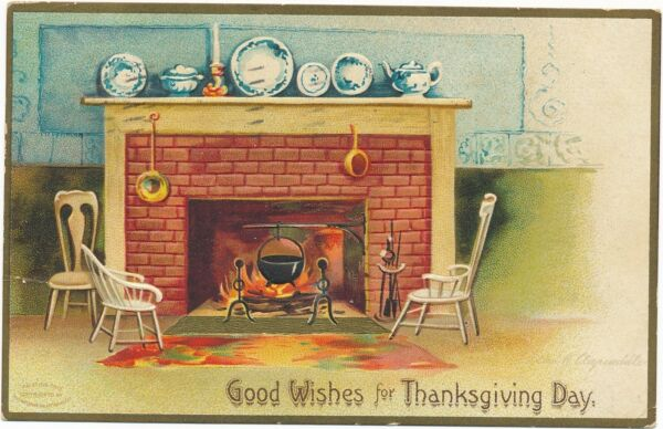 THANKSGIVING – Clapsaddle Signed Kettle in Fireplace - 1908