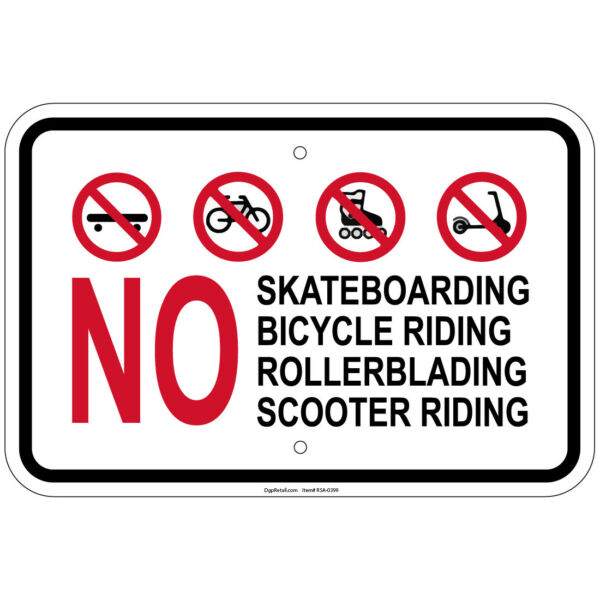 No Skateboarding Bike Riding Rollerblading Scooter 8quot;x12quot; aluminum Sign $9.99