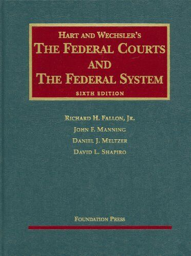 Federal Courts and the Federal System Hardcover Richard H. JR. Fallon