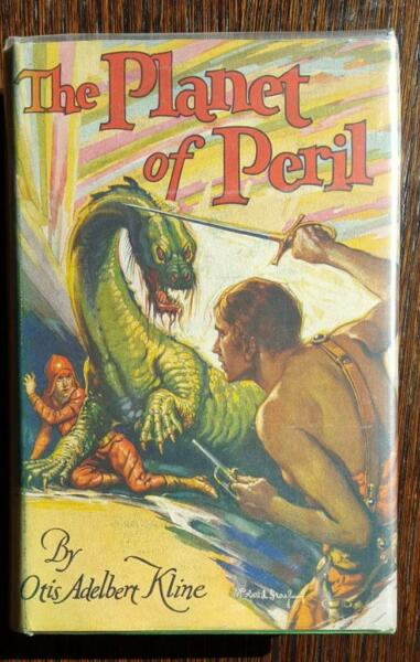 The Planet of Peril by Otis Adelbert Kline - 1930 1st edition - Handsome Fine