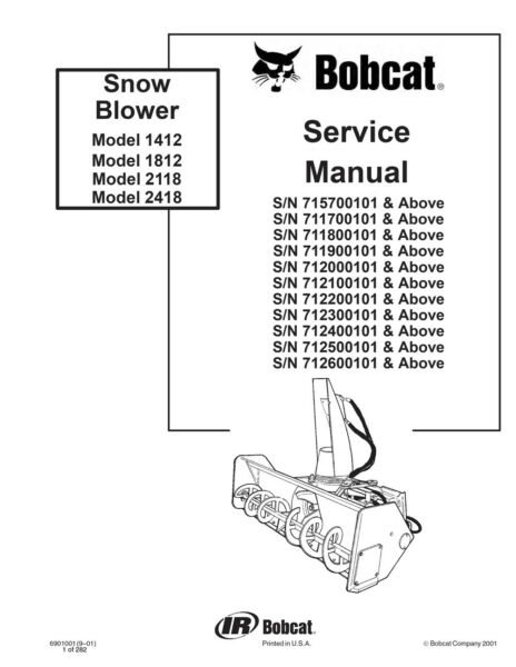 New Bobcat Snow Blower 1412 1812 2118 2418 Repair Service Manual 6901001