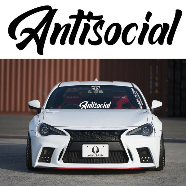 Antisocial Sticker Windshield Decal Banner 7