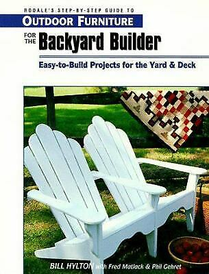 Outdoor Furniture for the Backyard Builder by Hylton Bill $4.49