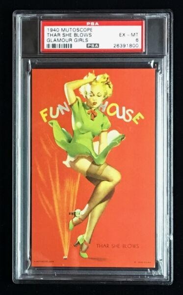 1940 EXHIBIT  ARCADE MUTOSCOPE CARD *THAR SHE BLOWS*  CHEESECAKE PSA 6 EX-MT