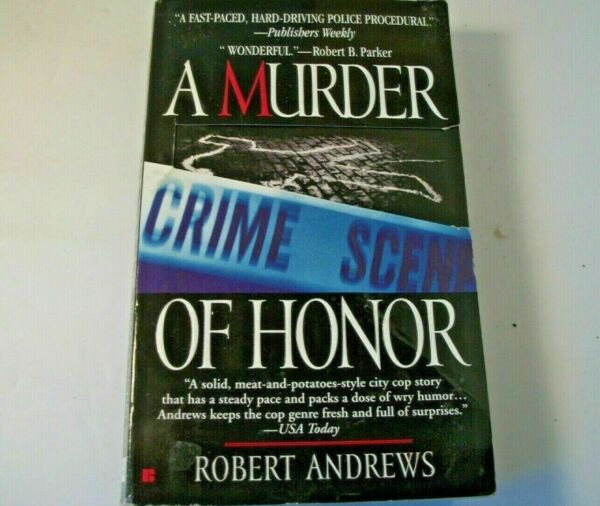 A Murder of Honor by Robert Andrews (2002 Paperback)