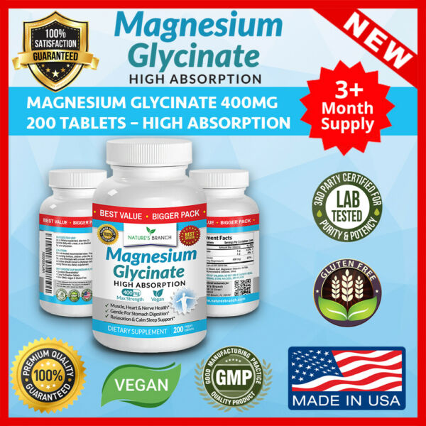 BEST MAGNESIUM GLYCINATE 400 MG – 200 TABLETS – HIGH ABSORPTION PURE MADE IN USA $19.95