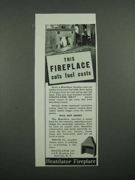 1938 Heatilator Fireplace Ad This Fireplace Cuts Fuel Cots
