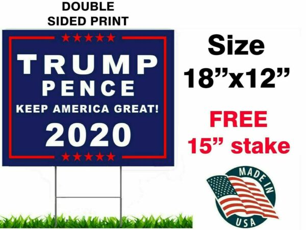 Trump 2020 keep America great 18quot;x12quot; yard sign Trump Pence USA WITH STAKE
