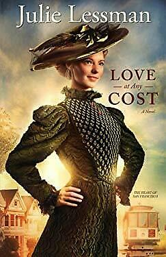 Love at Any Cost : A Novel Paperback Julie Lessman $5.36