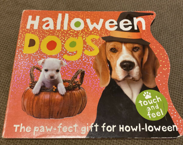 Halloween Dogs by Roger Priddy 2010 Children#x27;s Board Books $1.49