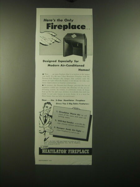1954 Heatilator Fireplace Ad Here#x27;s the only Fireplace