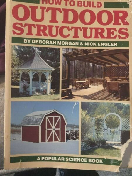 How to Build Outdoor Structures Paperback