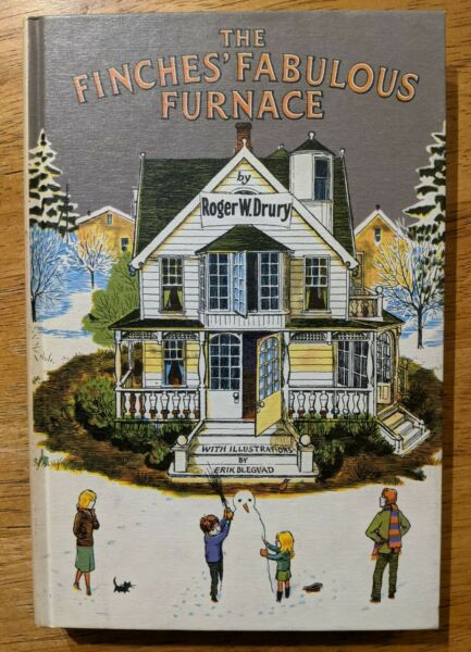 The Finches#x27; Fabulous Furnace by Roger W. Drury 1971 HC Children#x27;s Book BCE $19.99