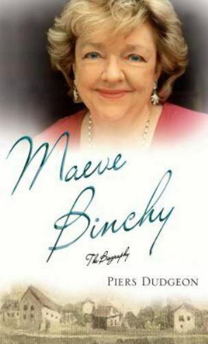 Maeve Binchy : The Biography Hardcover Piers Dudgeon $5.59