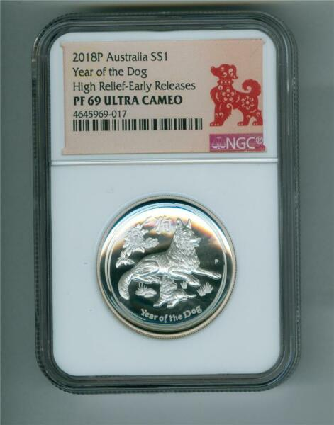 AUSTRALIA 2018 P $1 YEAR OF THE DOG HIGH RELIEF 1 OZ. .9999 SILVER NGC PF 69 UC $89.95