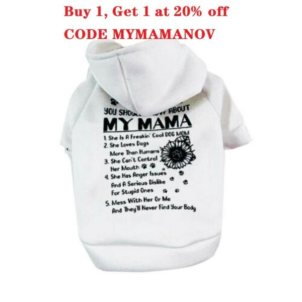 Pet Dog Clothes Cat Puppy Coat My MAMA Hooded Warm Sweater Jacket Clothing $7.99