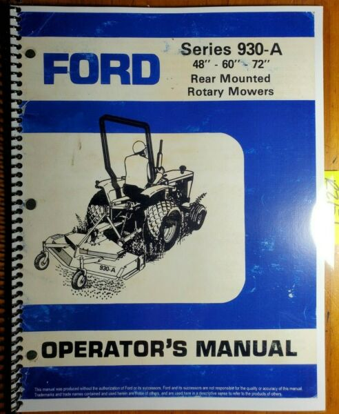 Ford 930 A 930A 48 60 72 Rear Mounted Rotary Mower 1986 Owner Operator Manual $12.99