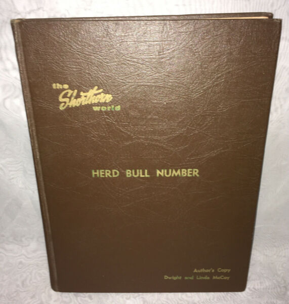 """RARE """"The Shorthorn World"""" 47th Herd Bull Number Aug 15 1962 Author's Copy 1st"""