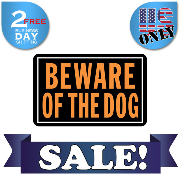 NEW Beware of Dogs Sign Dog Aluminum Metal Fence Yard Warning Security Poster $3.19