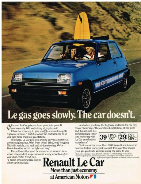 Vintage 1981 Magazine Ad Renault Le Car Le Gas Goes Slowly The Car Doesn#x27;t $5.69